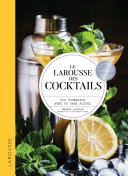 Le Larousse des cocktails Pdf/ePub eBook