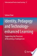 Identity  Pedagogy and Technology enhanced Learning