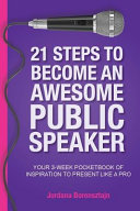 21 Steps To Become An Awesome Public Speaker