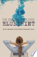The Engaged Employee Blueprint