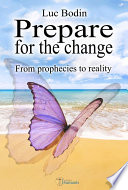 Prepare for the change