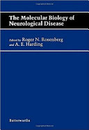 The Molecular Biology of Neurological Disease
