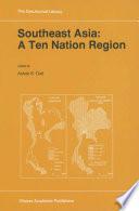 Southeast Asia A Ten Nation Regior