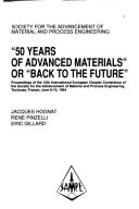 50 Years of Advanced Materials  Or  back to the Future