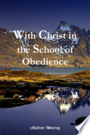 With Christ In The School Of Obedience