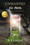 Unwanted No More: From Exploited to Embraced by God Pdf/ePub eBook