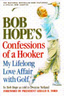 Bob Hope S Confessions Of A Hooker Book