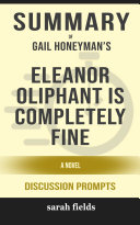 Summary  Gail Honeyman s Eleanor Oliphant Is Completely