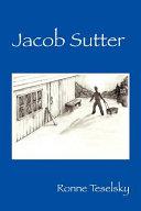 Jacob Sutter Book