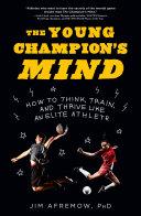 The Young Champion's Mind Pdf/ePub eBook