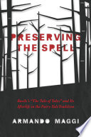 Preserving The Spell