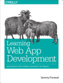 Learning Web App Development: Build Quickly with Proven JavaScript ...