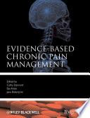 Evidence Based Chronic Pain Management