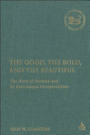 The Good, the Bold, and the Beautiful ebook