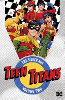 Teen Titans: The Silver Age Vol. 2 [Pdf/ePub] eBook
