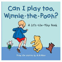 Can I Play Too Winnie the Pooh