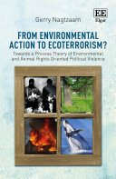 From Environmental Action to Ecoterrorism