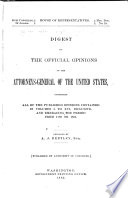 Digest Of The Official Opinions Of The Attorneys General Of The United States