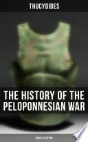 The History of the Peloponnesian War  Complete Edition