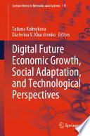Digital Future Economic Growth Social Adaptation And Technological Perspectives Book PDF
