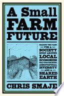 A Small Farm Future Book PDF