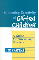 Enhancing Creativity of Gifted Children