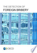 The Detection of Foreign Bribery