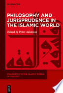 Philosophy and Jurisprudence in the Islamic World