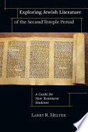 Exploring Jewish Literature Of The Second Temple Period Book PDF