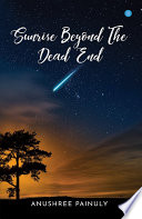 Sunrise Beyond The Dead End Book