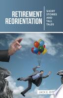 Retirement Reorientation
