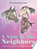 A Visit To The Neighbors