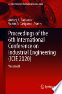 Proceedings of the 6th International Conference on Industrial Engineering  ICIE 2020