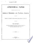 Astronomical Papers Prepared For The Use Of The American Ephemeris And Nautical Almanac