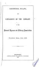 Constitution By Laws And Catalogue Of The Library Of The Normal Lyceum And Library Association Westfield Mass July 1858