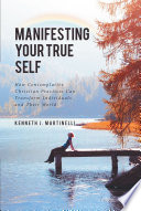 Manifesting Your True Self