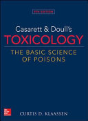Casarett   Doull s Toxicology  The Basic Science of Poisons  9th Edition Book