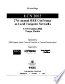 27th Annual IEEE Conference on Local Computer Networks (LCN 2002)