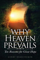 Why Heaven Prevails