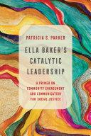 Ella Baker's Catalytic Leadership Pdf/ePub eBook