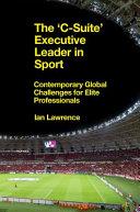 The 'C-Suite' Executive Leader in Sport Pdf/ePub eBook