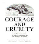 Courage and Cruelty