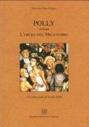 Polly, ovvero, L'opera del milionario