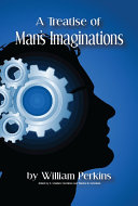 A Treatise of Man's Imaginations