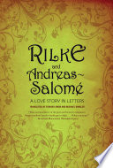 Rilke and Andreas Salom    A Love Story in Letters