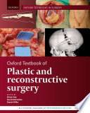 Oxford Textbook of Plastic and Reconstructive Surgery Book