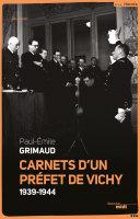 Carnets d'un préfet de Vichy