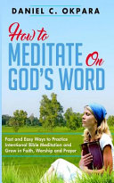 How to Meditate on God's Word
