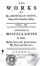 The Works of Dr  Jonathan Swift  Dean of St  Patrick s  Dublin  Vol  1    14     London Printed for C  Bathurst  in Fleet street  1751 Book