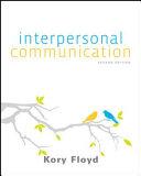 Looseleaf for Interpersonal Communication